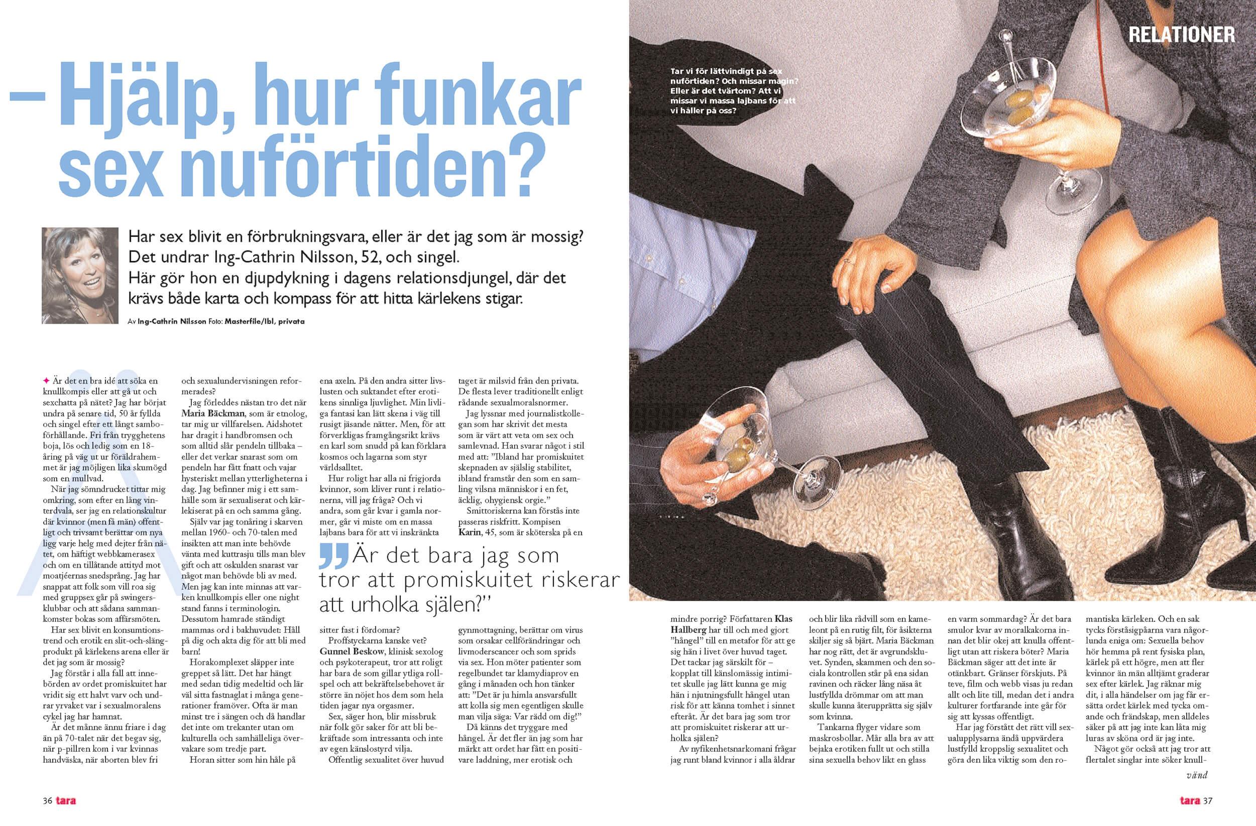 Hur funkar sex nu för tiden? Reportage i Tara. Skribent: Ing-Cathrin Nilsson